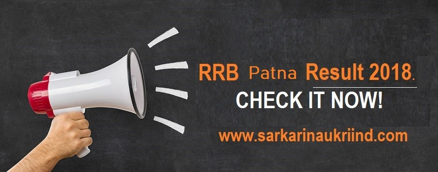 RRB Board Patna Result 2018 - Railway Patna Board Result 2018 Group D