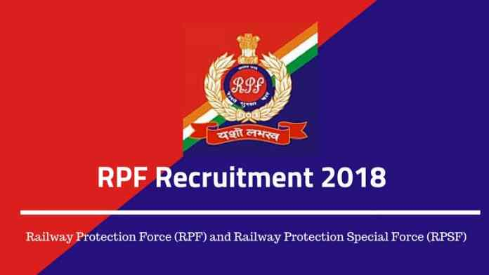 RPF Constable And Sub Inspector Recruitment 2018 , Age Limits, Seats And Eligibility