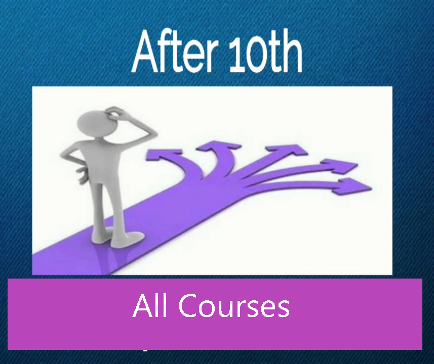 Courses After Class 10th - Best Money Making Jobs And Future Advice