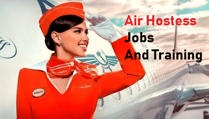 Air Hostess Jobs And Training After Class 12th Apply Now