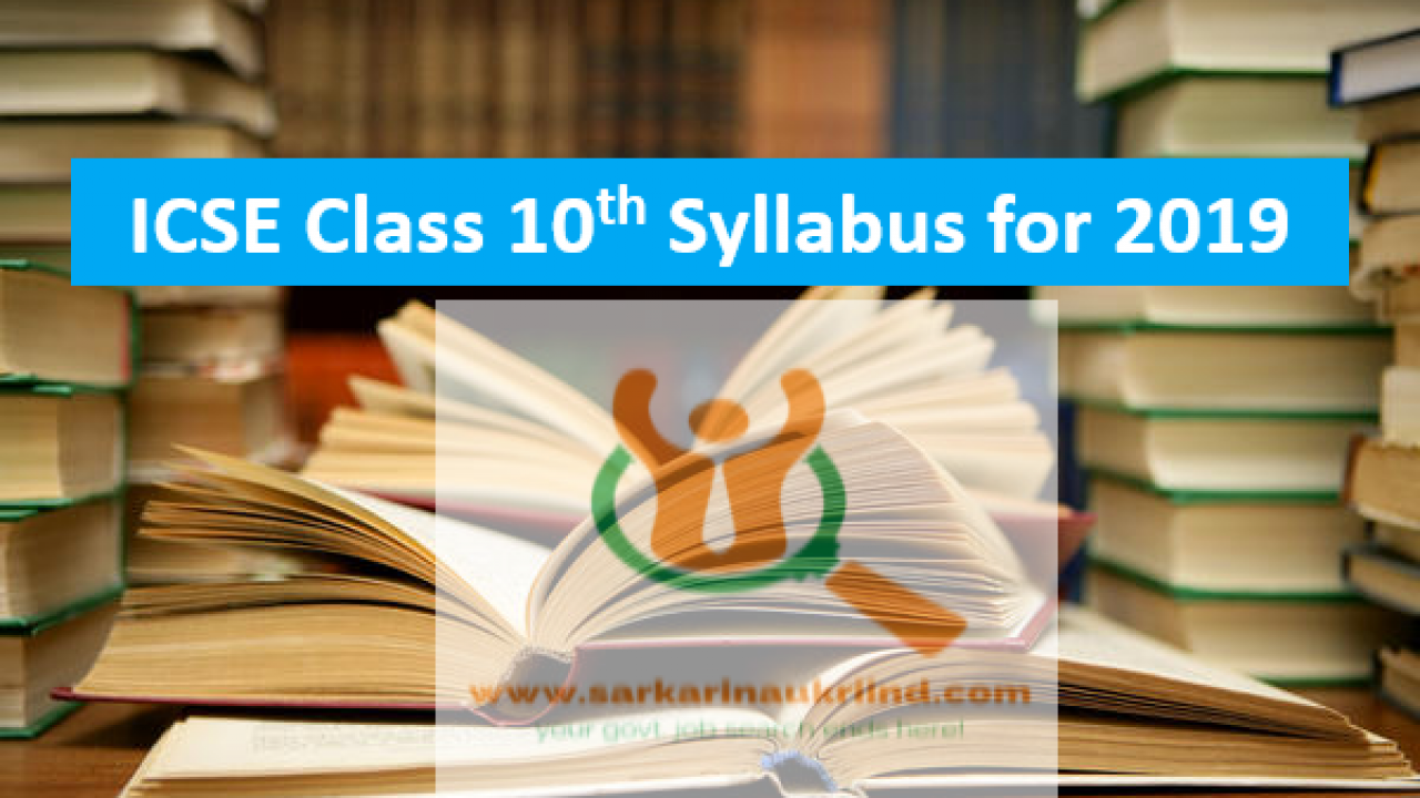 ICSE Class 10th Syllabus For Board Exam 2019, Download PDF