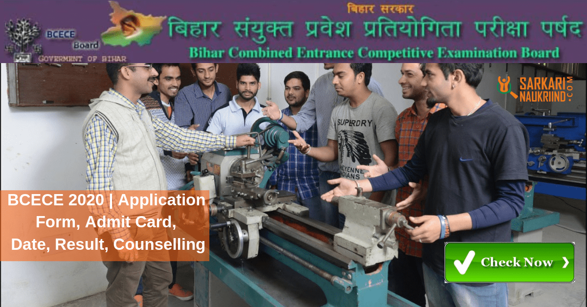 BCECE 2020 | Application Form, Admit Card, Date, Result, Counselling
